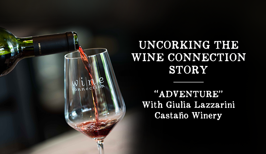 """Uncorking the Wine Connection Story: """"ADVENTURE"""""""