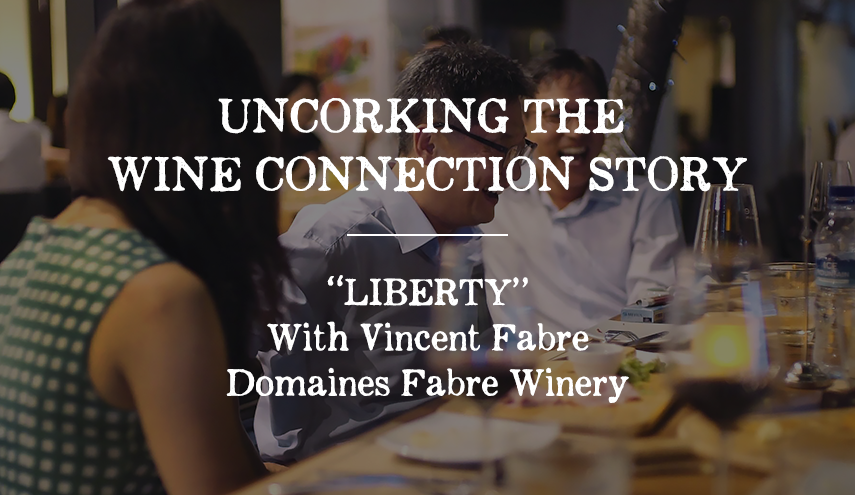 """Uncorking the Wine Connection Story: """"LIBERTY"""""""
